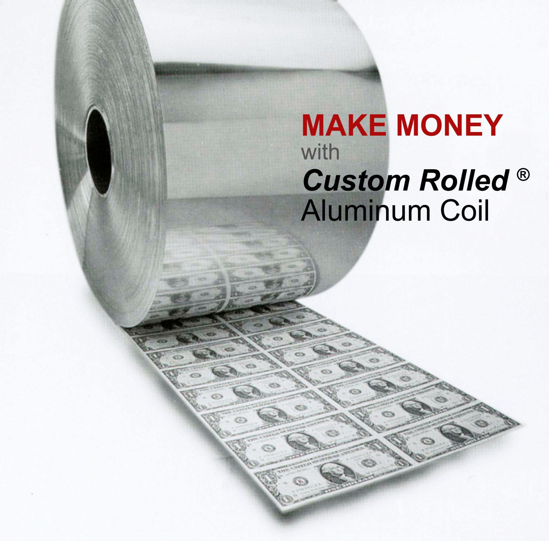 rolled aluminum coil make money